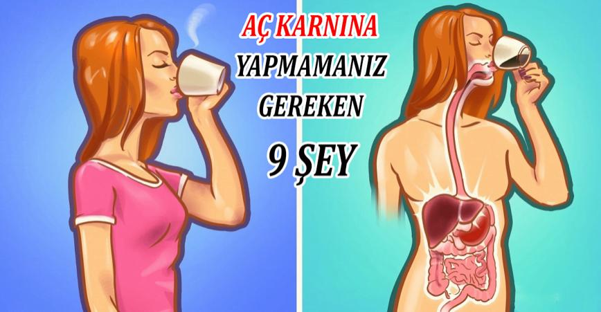 Photo of AÇ KARNINA YAPMAMANIZ GEREKEN 9 ŞEY