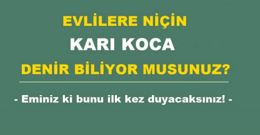 """Photo of EVLİLERE NEDEN """"KARI-KOCA"""" DENİR?"""